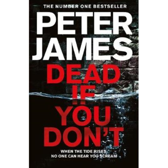Dead If You Don't Peter James