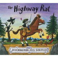 Highway Rat (New Edition) Julia Donaldson